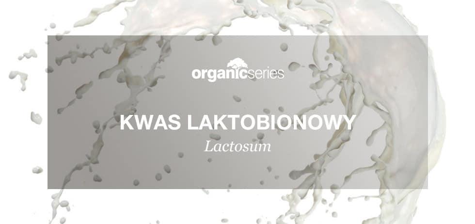 Składnik aktywny kwas laktobionowy